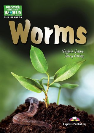 WORMS (DISCOVER OUR AMAZING WORLD) READER WITH CROSS-PLATFORM APPLICATION