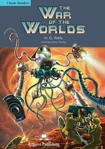 THE WAR OF THE WORLDS READER (CLASSIC - LEVEL 4)