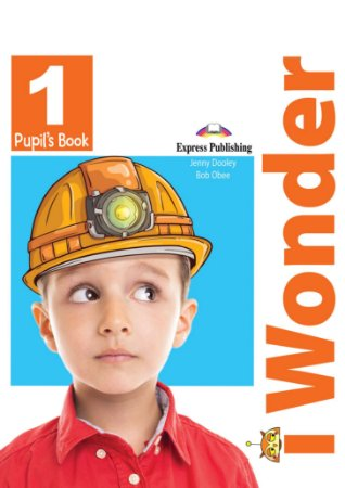 i-WONDER 1 PUPIL'S BOOK