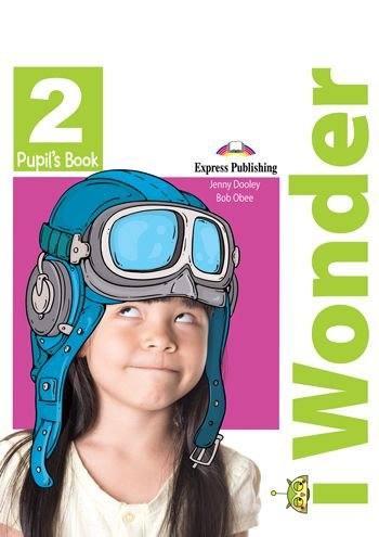 i-WONDER 2 PUPIL'S BOOK