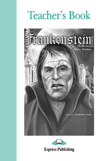 FRANKENSTEIN TEACHER'S BOOK (GRADED - LEVEL 3)