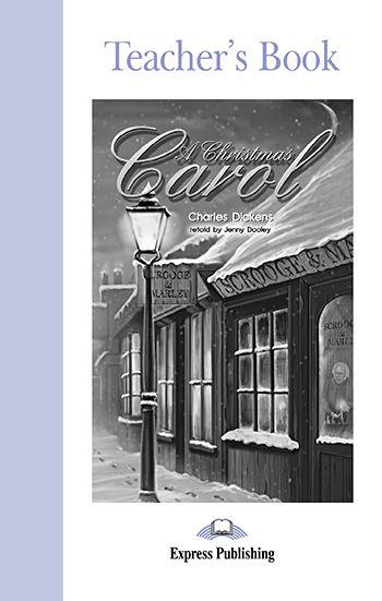 A CHRISTMAS CAROL  TEACHER'S BOOK (GRADED - LEVEL 2)