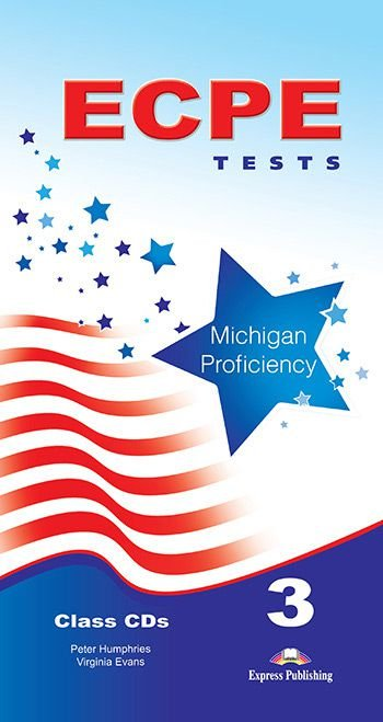 ECPE 3 TESTS FOR THE MICHIGAN PROFICIENCY CLASS CDS (SET OF 5)