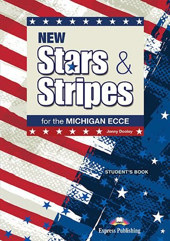 NEW STARS & STRIPES MICHIGAN ECCE STUDENT'S BOOK (WITH DIGI-BOOK APP)