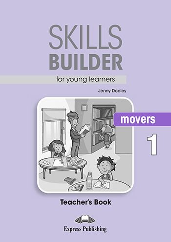 SKILLS BUILDER FOR YOUNG LEARNERS MOVERS 1 TEACHER'S BOOK (REVISED)