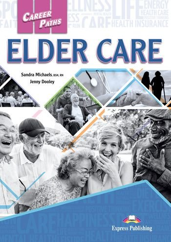 CAREER PATHS ELDER CARE (ESP) STUDENT'S BOOK (WITH DIGIBOOK APP.)