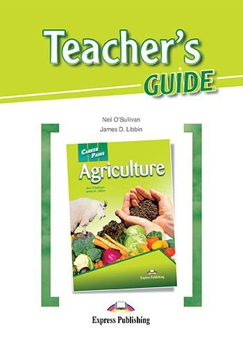 CAREER PATHS AGRICULTURE (ESP) TEACHER'S GUIDE
