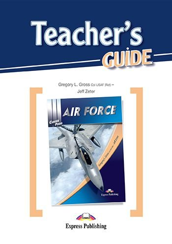 CAREER PATHS AIR FORCE  (ESP) TEACHER'S GUIDE