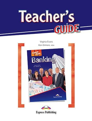 CAREER PATHS BANKING  (ESP) TEACHER'S GUIDE