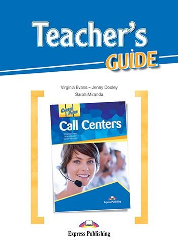 CAREER PATHS CALL CENTERS (ESP) TEACHER'S GUIDE