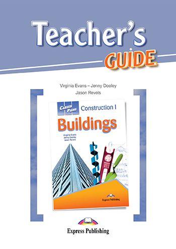 CAREER PATHS CONSTRUCTION 1 BUILDINGS (ESP) TEACHER'S GUIDE