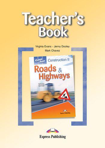 CAREER PATHS CONSTRUCTION 2 ROADS & HIGHWAYS (ESP) TEACHER'S GUIDE