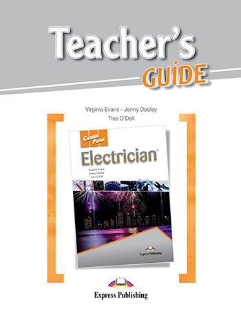 CAREER PATHS ELECTRICIAN (ESP) TEACHER'S GUIDE