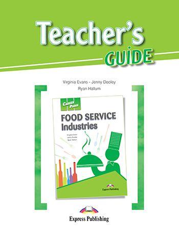 CAREER PATHS FOOD SERVICE INDUSTRIES (ESP) TEACHER'S GUIDE