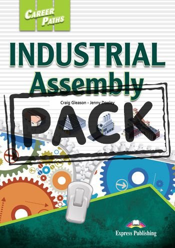 CAREER PATHS INDUSTRIAL ASSEMBLY (ESP) STUDENT'S BOOK WITH DIGIBOOK APP.