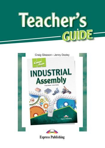CAREER PATHS INDUSTRIAL ASSEMBLY (ESP) TEACHER'S GUIDE