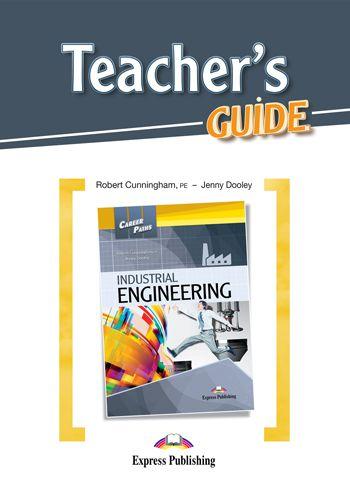 CAREER PATHS INDUSTRIAL ENGINEERING (ESP) TEACHER'S GUIDE