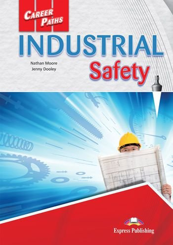 CAREER PATHS INDUSTRIAL SAFETY (ESP) STUDENT'S BOOK (WITH DIGIBOOK APP.)