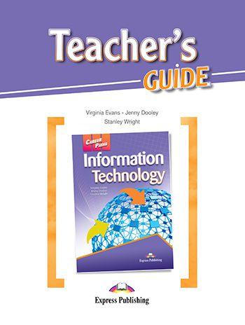 CAREER PATHS INFORMATION TECHNOLOGY (ESP) TEACHER'S GUIDE
