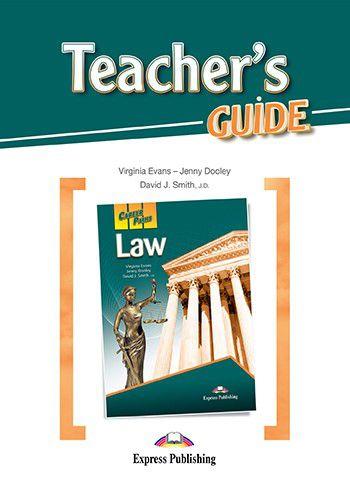 CAREER PATHS LAW (ESP) TEACHER'S GUIDE