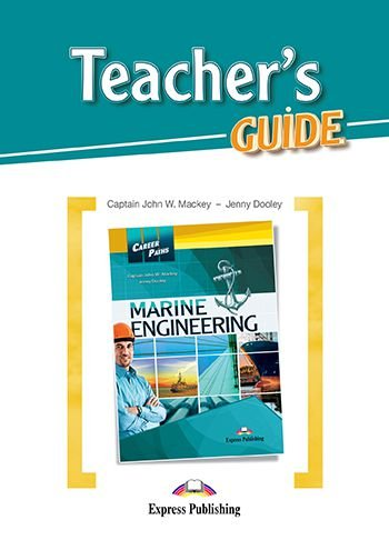 CAREER PATHS MARINE ENGINEERING (ESP) TEACHER'S GUIDE