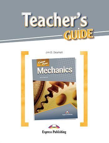 CAREER PATHS MECHANICS (ESP) TEACHER'S GUIDE