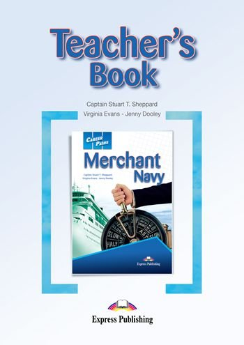 CAREER PATHS MERCHANT NAVY (ESP) TEACHER'S BOOK