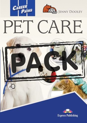CAREER PATHS PET CARE (ESP) STUDENT'S BOOK WITH DIGIBOOK APP.