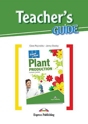 CAREER PATHS PLANT PRODUCTION (ESP) TEACHER'S GUIDE