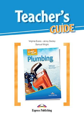 CAREER PATHS PLUMBING (ESP) TEACHER'S GUIDE