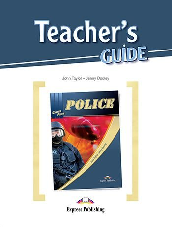 CAREER PATHS POLICE (ESP) TEACHER'S GUIDE