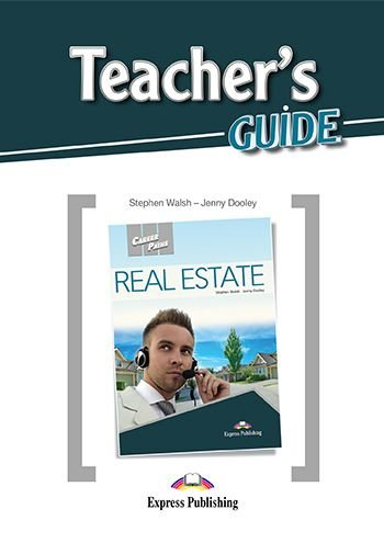CAREER PATHS REAL ESTATE (ESP) TEACHER'S GUIDE