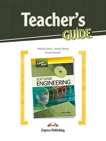 CAREER PATHS SOFTWARE ENGINEERING (ESP) TEACHER'S GUIDE
