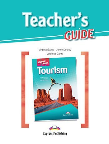 CAREER PATHS TOURISM (ESP) TEACHER'S GUIDE