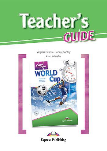CAREER PATHS WORLD CUP (ESP) TEACHER'S GUIDE