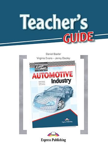 CAREER PATHS AUTOMOTIVE INDUSTRY (ESP) TEACHER'S GUIDE