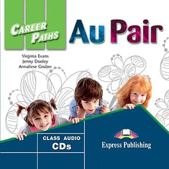 CAREER PATHS AU PAIR (ESP) AUDIO CDs (SET OF 2)