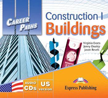 CAREER PATHS CONSTRUCTION 1 BUILDINGS  (ESP) AUDIO CDs (SET OF 2)