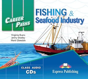 CAREER PATHS FISHING & SEAFOOD INDUSTRIES (ESP) AUDIO CDs (SET OF 2)