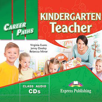 CAREER PATHS KINDERGARTEN TEACHER (ESP) AUDIO CDs (SET OF 2)