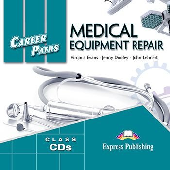 CAREER PATHS MEDICAL EQUIPMENT REPAIR(ESP) AUDIO CDs (SET OF 2)