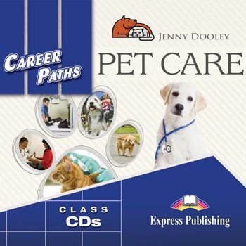 CAREER PATHS PET CARE (ESP) AUDIO CDs (SET OF 2)