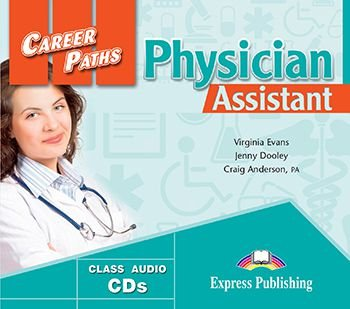 CAREER PATHS PHYSICIAN ASSISTANT  (ESP) AUDIO CDs (SET OF 2)