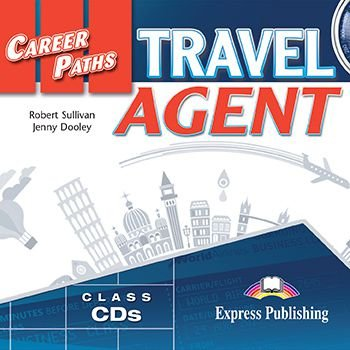 CAREER PATHS TRAVEL AGENT (ESP) AUDIO CDs (SET OF 2)