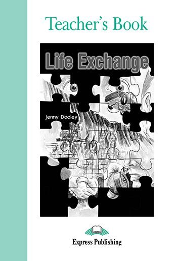 LIFE EXCHANGE TEACHER'S BOOK (GRADED - LEVEL 3)