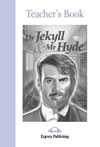 DR JEKYLL & MR HYDE TEACHER'S BOOK (GRADED - LEVEL 2)