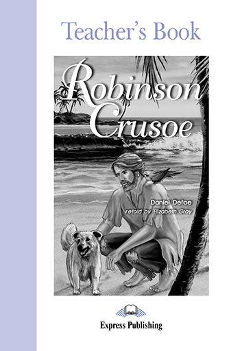 ROBINSON CRUSOE TEACHER'S BOOK (GRADED - LEVEL 2)