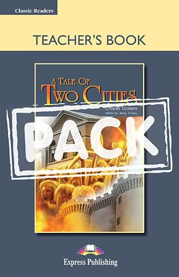 A TALE OF TWO CITIES TEACHER'S BOOK (WITH BOARD GAME) (CLASSIC - LEVEL 6)