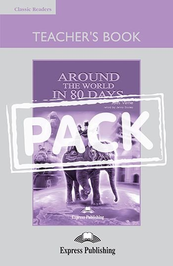 AROUND THE WORLD IN 80 DAYS TEACHER'S BOOK (WITH BOARD GAME) (CLASSIC - LEVEL 2)