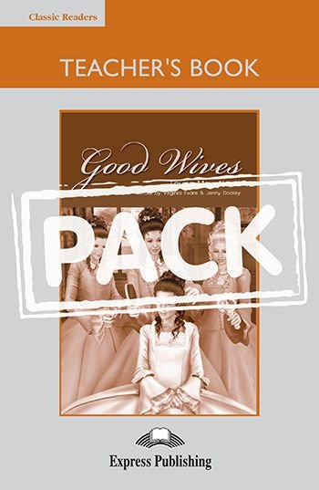 GOOD WIVES TEACHER'S BOOK (WITH BOARD GAME) (CLASSIC - LEVEL 5)